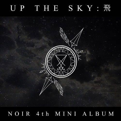 NOIR - 4th Mini Album Up the sky 飛