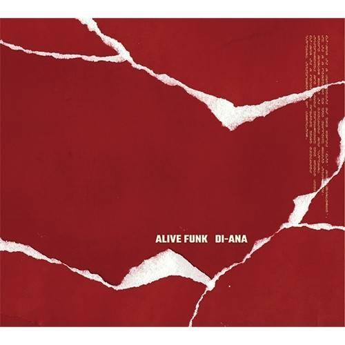 Alive Funk - 1st Album Di-ana