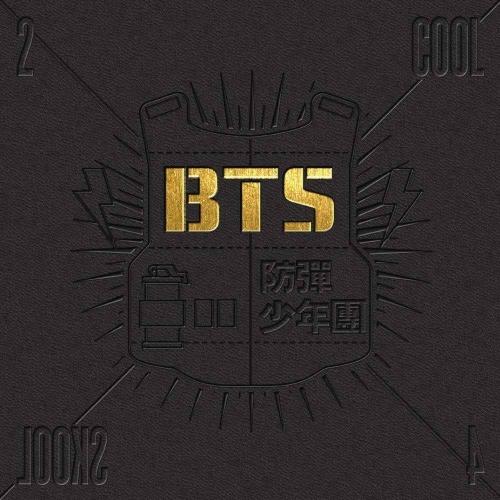 BTS - 1st Single 2 Cool 4 Skool