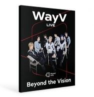 WayV - Beyond LIVE BROCHURE WayV Beyond the Vision