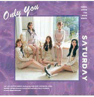 SATURDAY - 5th Single Only You