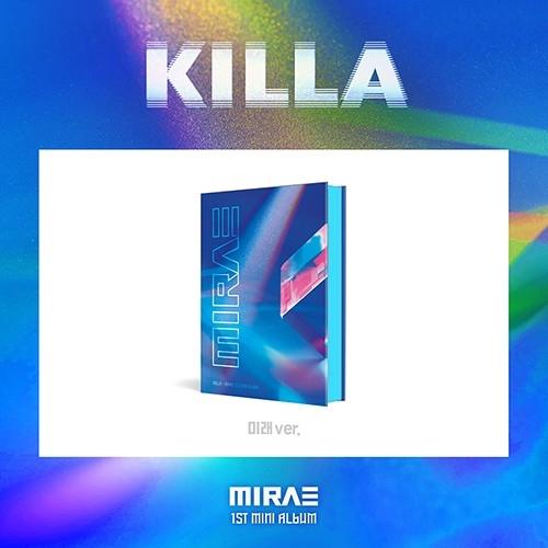 MIRAE - 1st Mini Album KILLA (미래 Ver.)